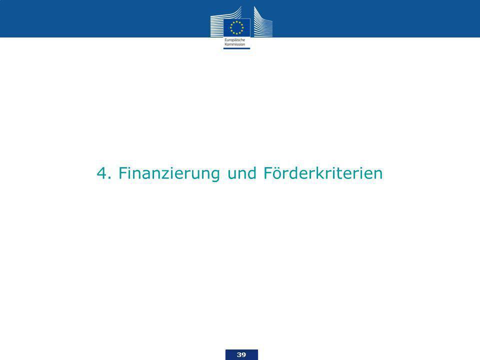 4. Finanzierung und Förderkriterien