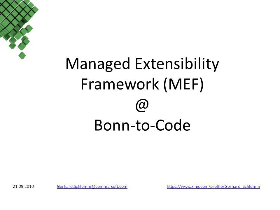 Managed Extensibility Framework Bonn-to-Code