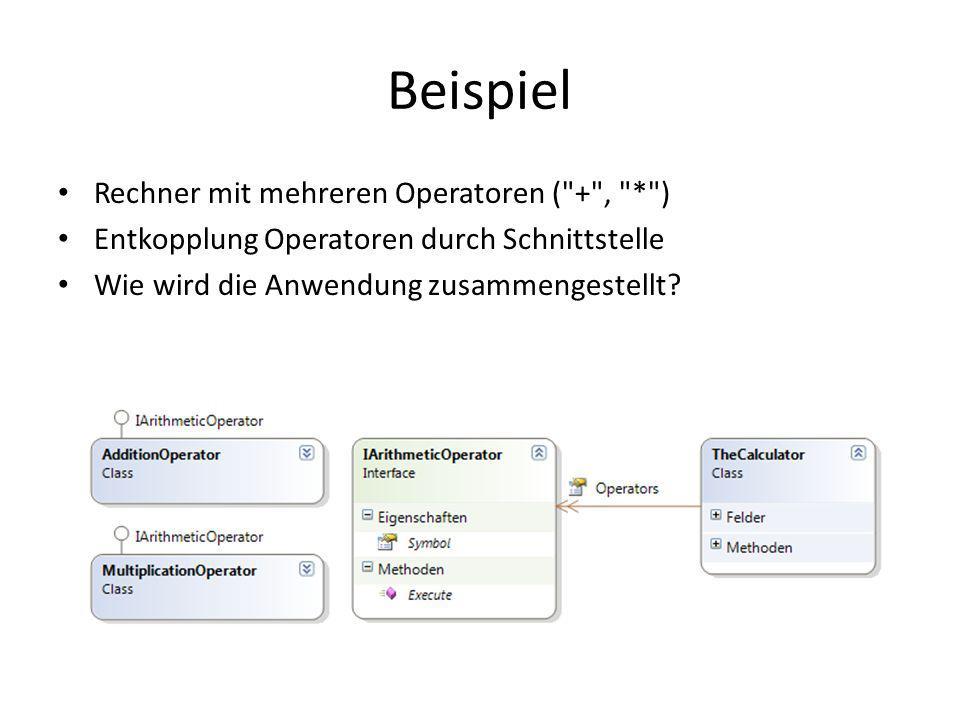 Beispiel Rechner mit mehreren Operatoren ( + , * )