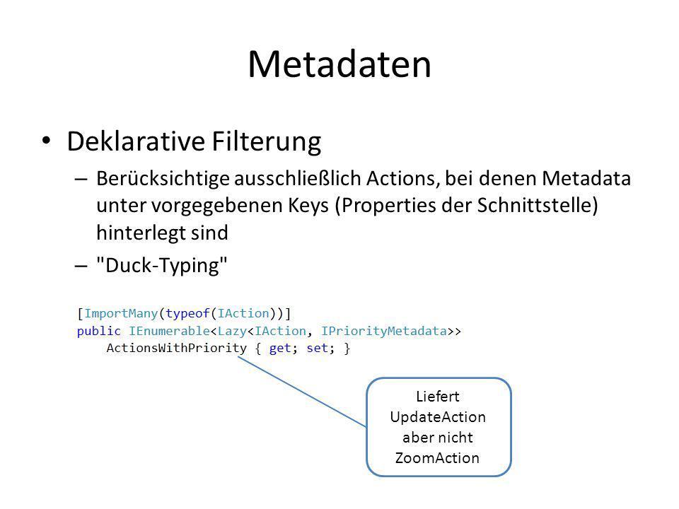 Metadaten Deklarative Filterung