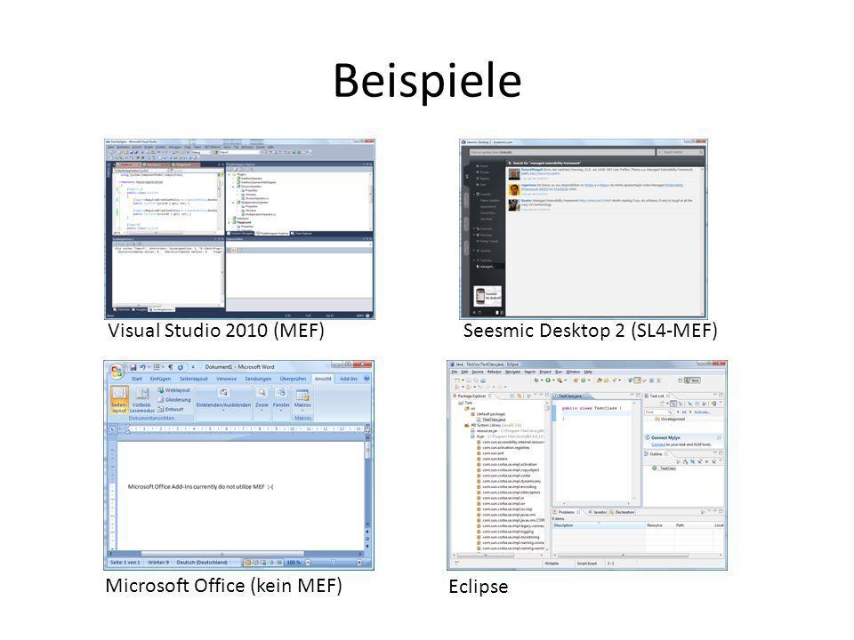 Beispiele Visual Studio 2010 (MEF) Seesmic Desktop 2 (SL4-MEF)