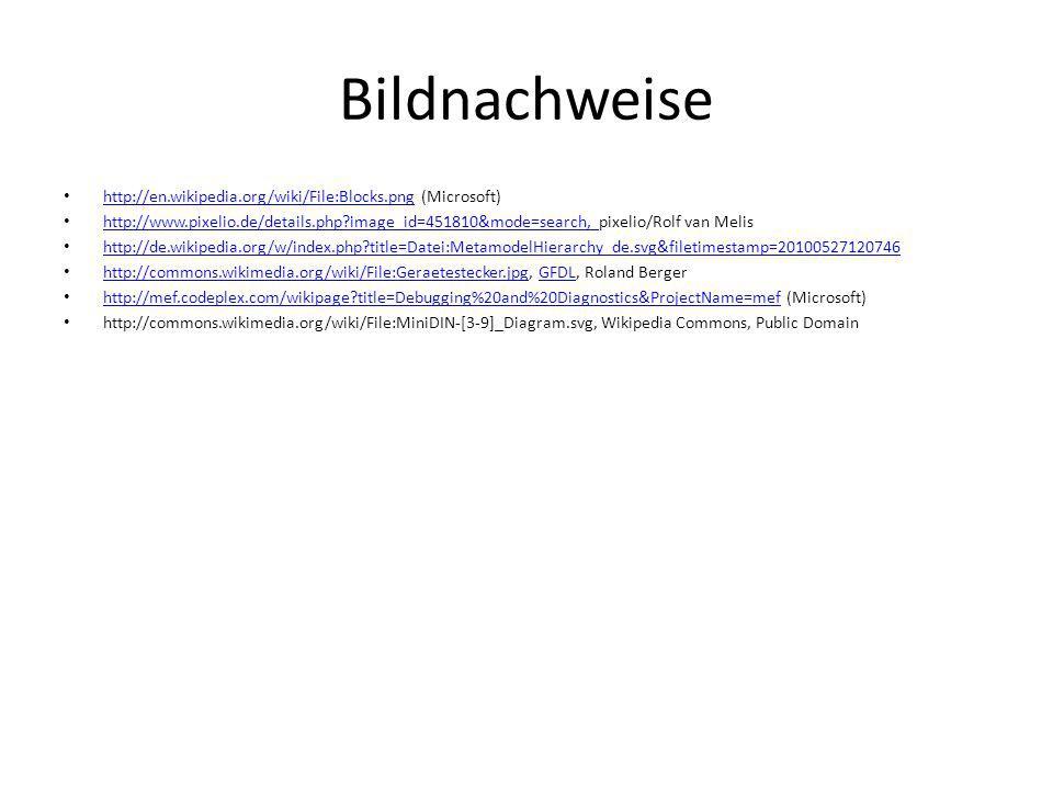 Bildnachweise http://en.wikipedia.org/wiki/File:Blocks.png (Microsoft)