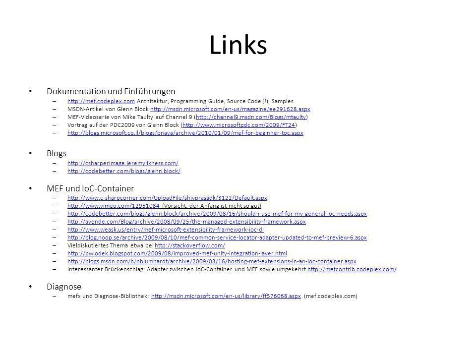 Links Dokumentation und Einführungen Blogs MEF und IoC-Container