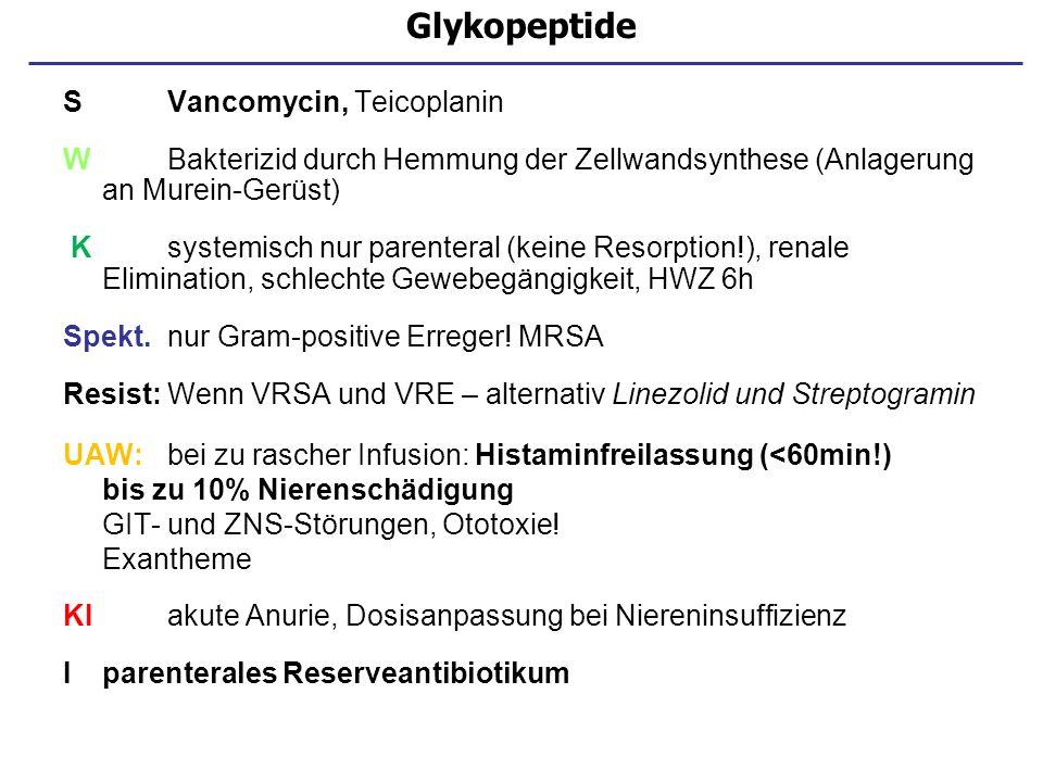 Glykopeptide S Vancomycin, Teicoplanin