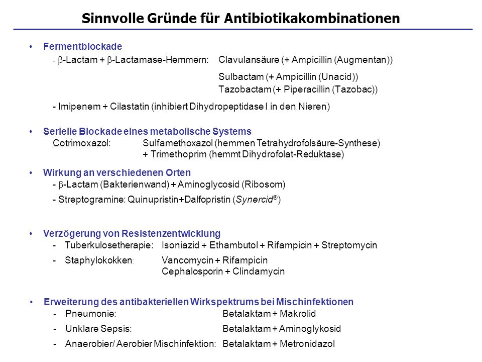 Sinnvolle Gründe für Antibiotikakombinationen