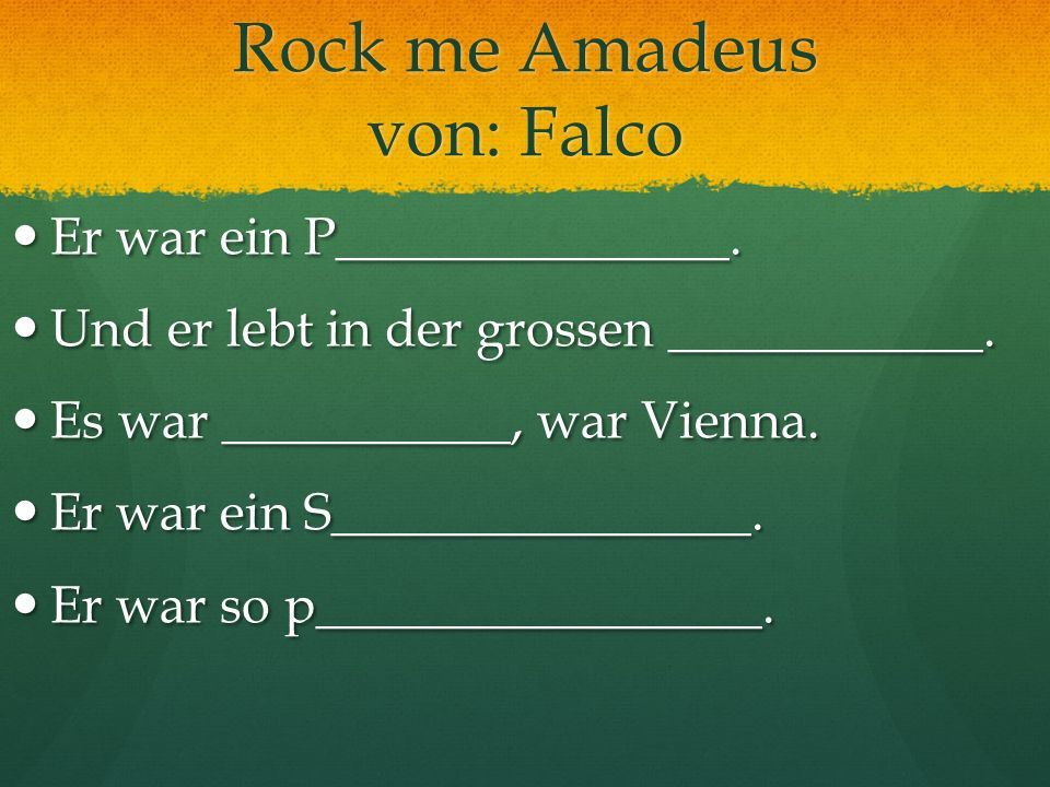 Rock me Amadeus von: Falco