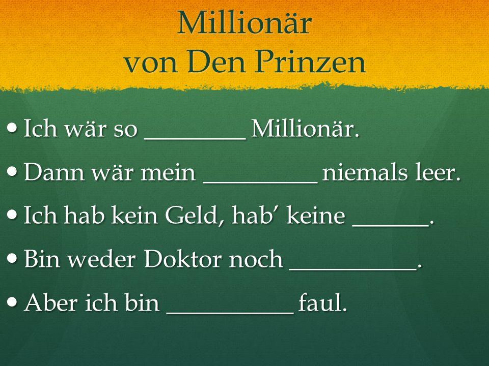 Millionär von Den Prinzen