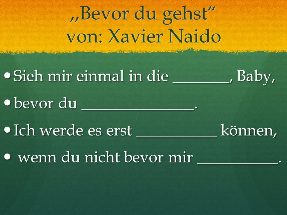 ,,Bevor du gehst von: Xavier Naido