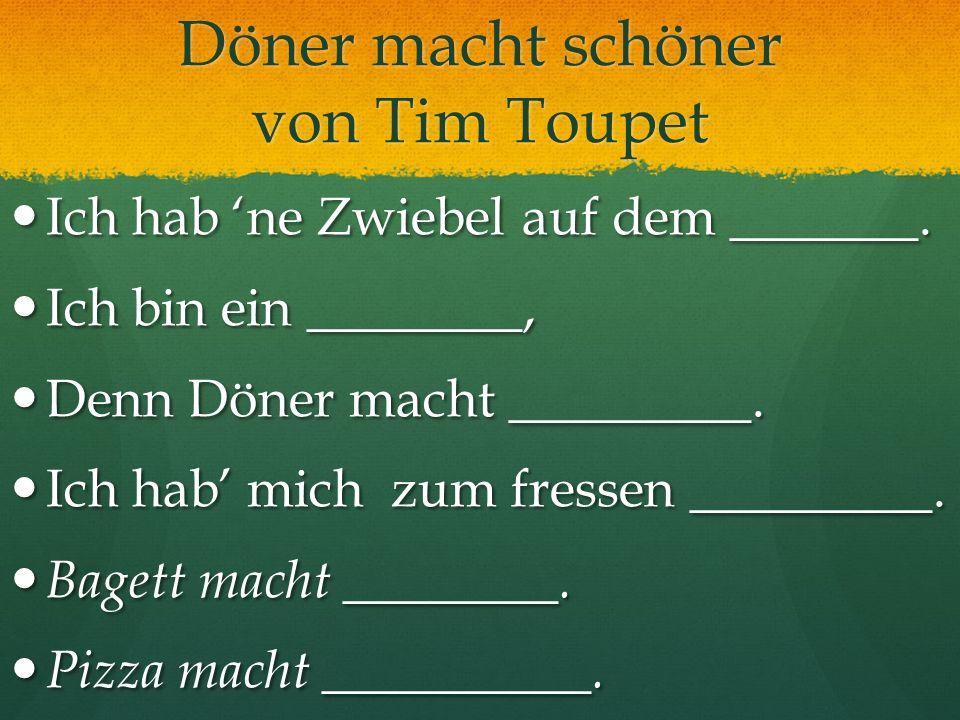 Döner macht schöner von Tim Toupet