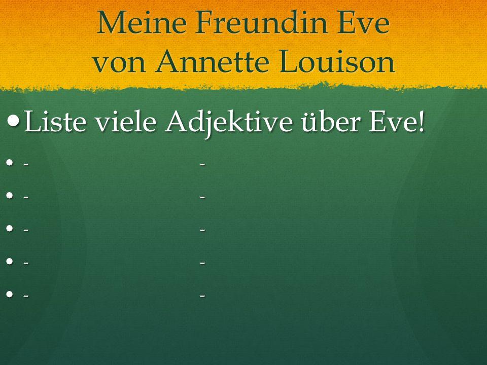 Meine Freundin Eve von Annette Louison