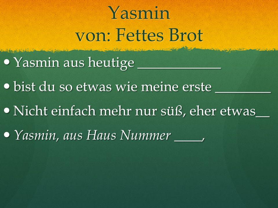 Yasmin von: Fettes Brot