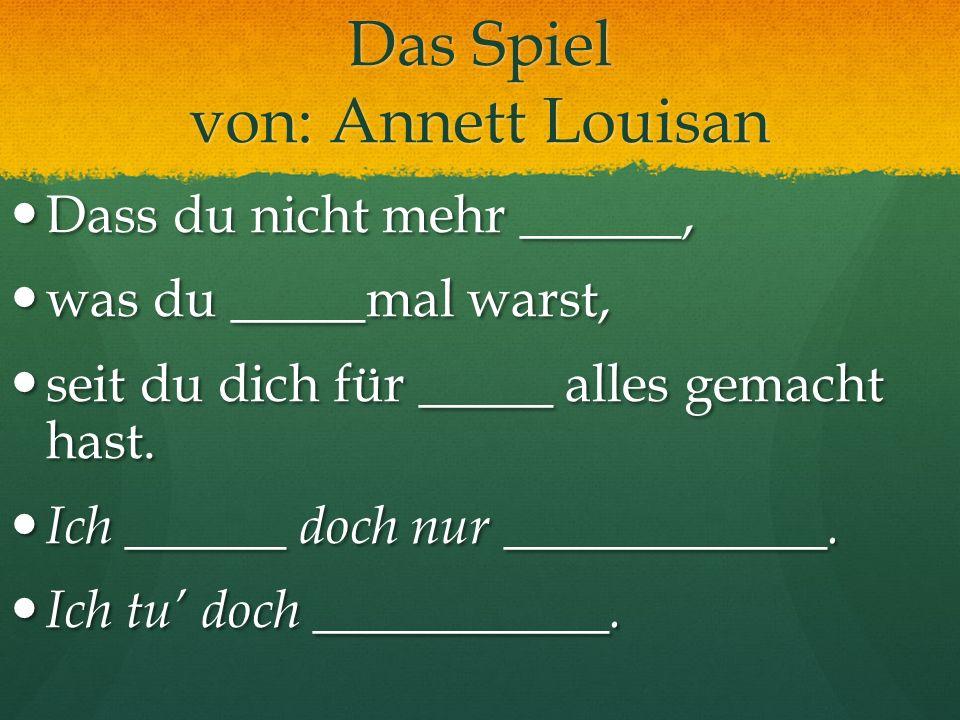 Das Spiel von: Annett Louisan