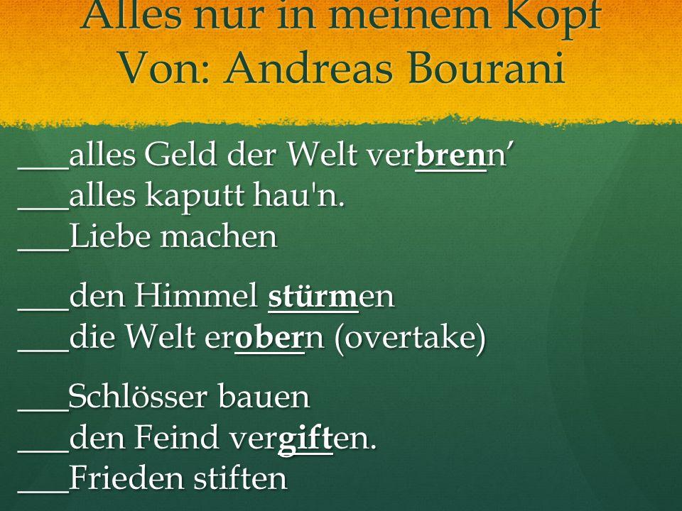 Alles nur in meinem Kopf Von: Andreas Bourani