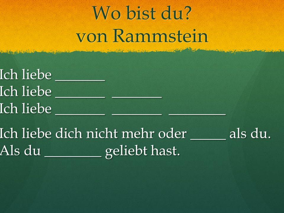 Wo bist du von Rammstein