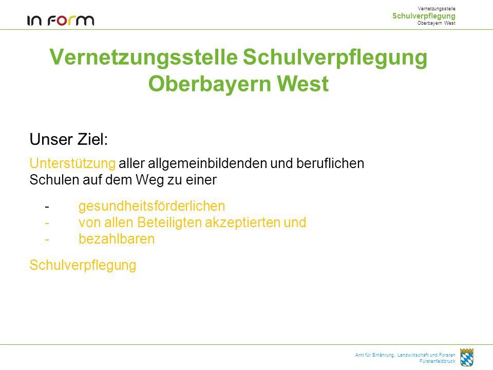 Vernetzungsstelle Schulverpflegung Oberbayern West