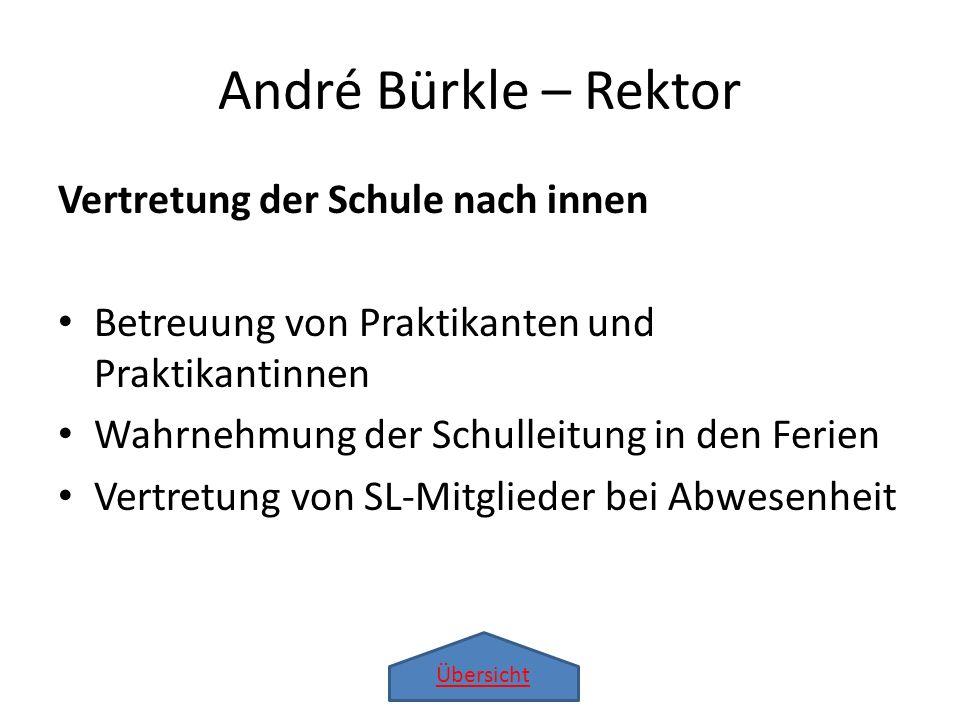 André Bürkle – Rektor Vertretung der Schule nach innen