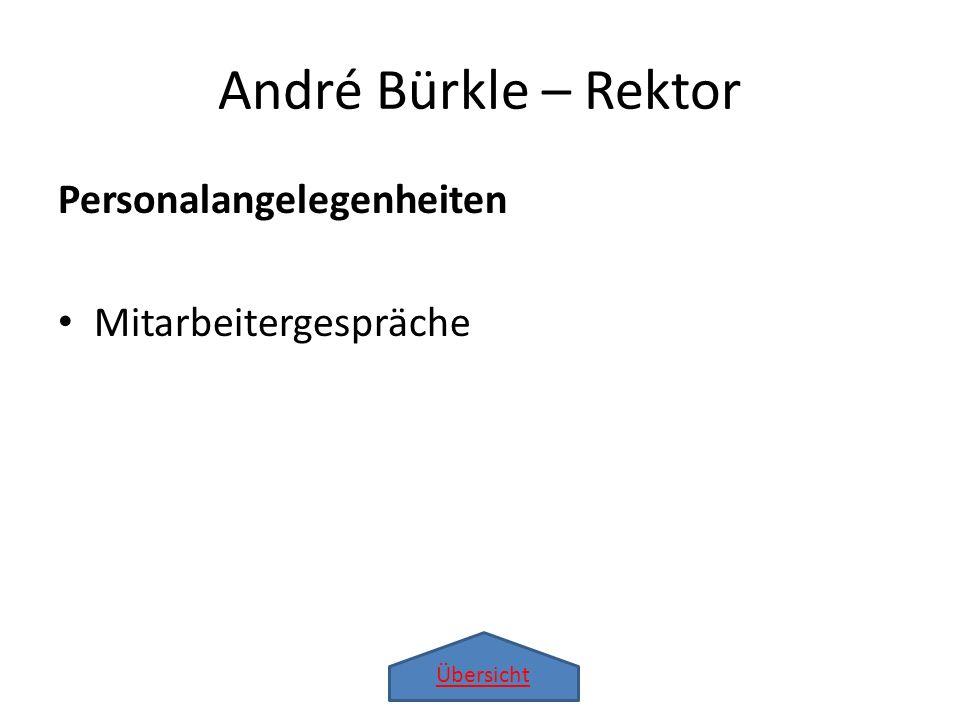 André Bürkle – Rektor Personalangelegenheiten Mitarbeitergespräche