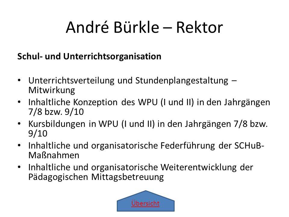 André Bürkle – Rektor Schul- und Unterrichtsorganisation