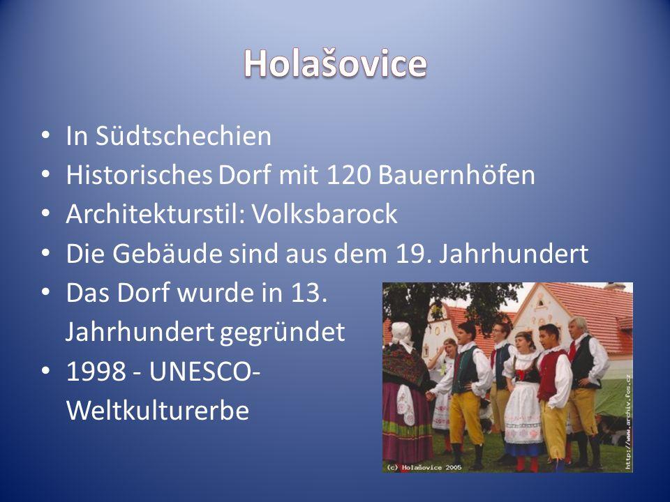 Holašovice In Südtschechien Historisches Dorf mit 120 Bauernhöfen