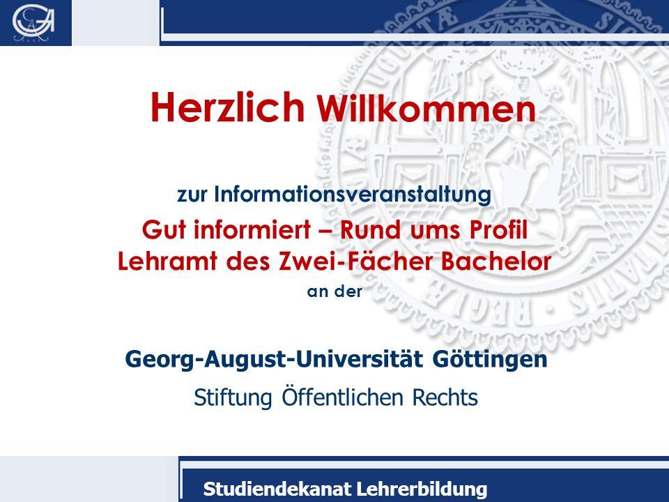 Herzlich Willkommen zur Informationsveranstaltung. Gut informiert – Rund ums Profil Lehramt des Zwei-Fächer Bachelor.