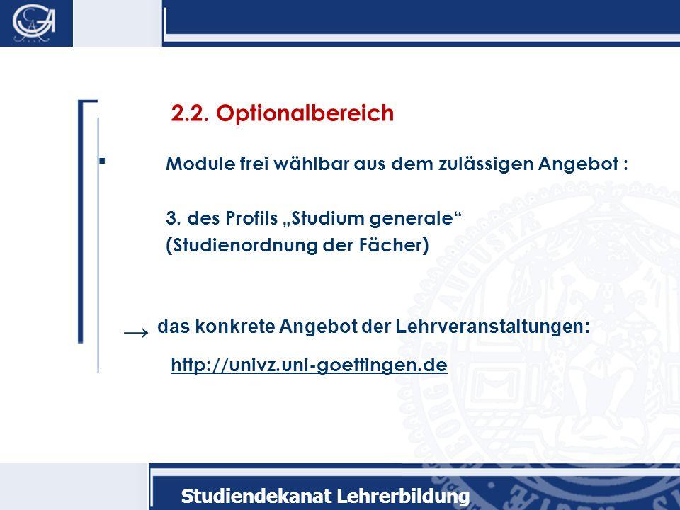2.2. Optionalbereich Module frei wählbar aus dem zulässigen Angebot :