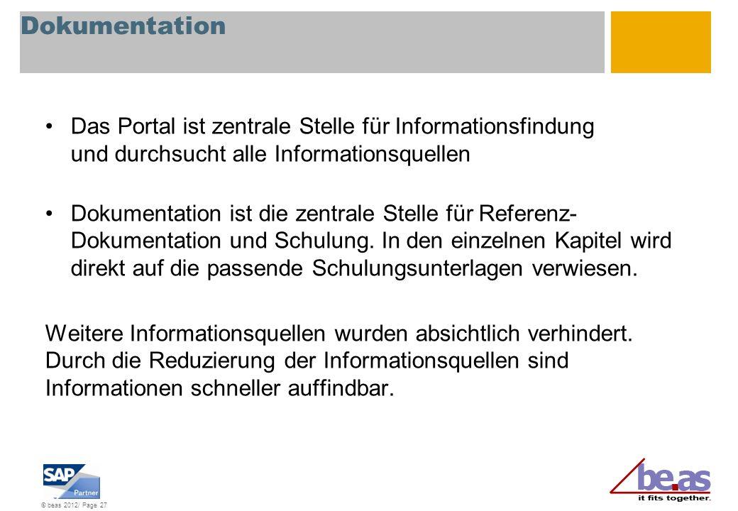 Dokumentation Das Portal ist zentrale Stelle für Informationsfindung und durchsucht alle Informationsquellen.
