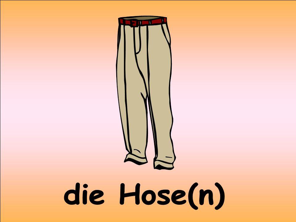 die Hose(n)