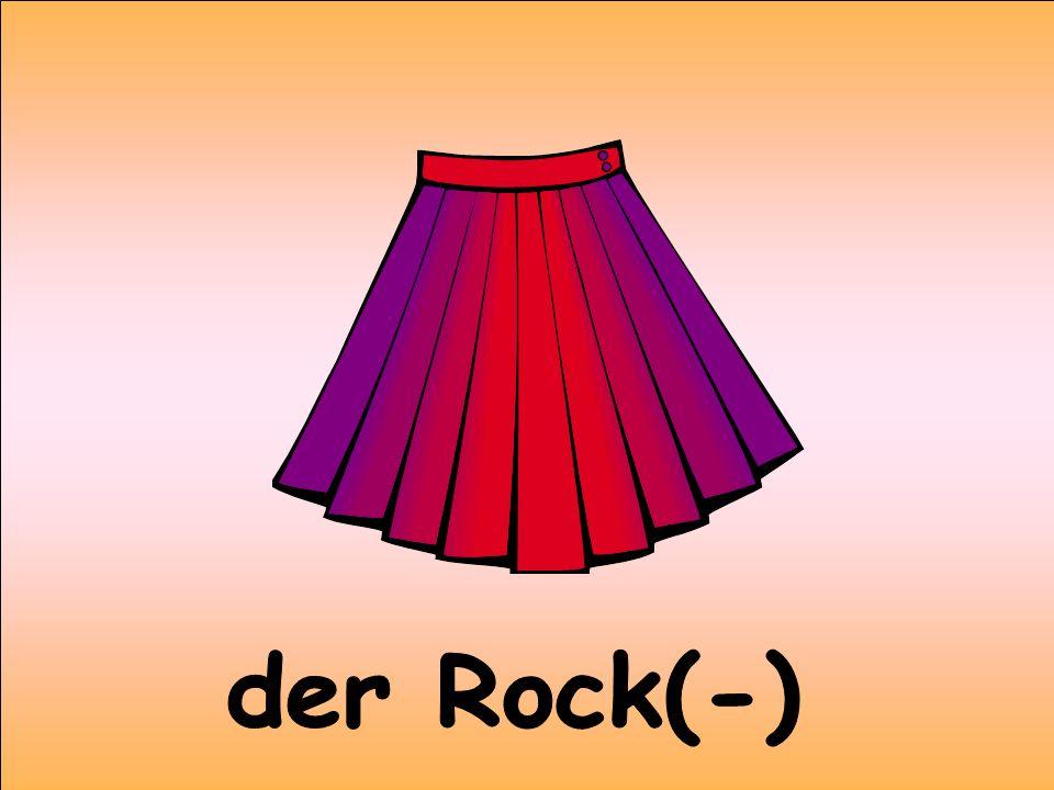 der Rock(-)