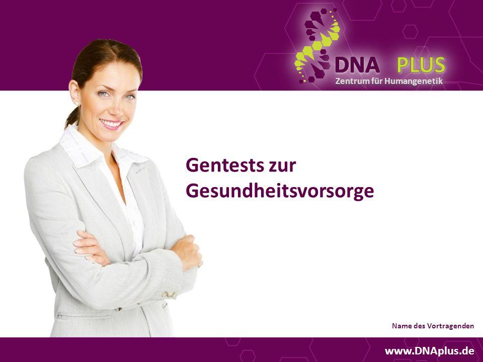 DNA PLUS Gentests zur Gesundheitsvorsorge www.DNAplus.de