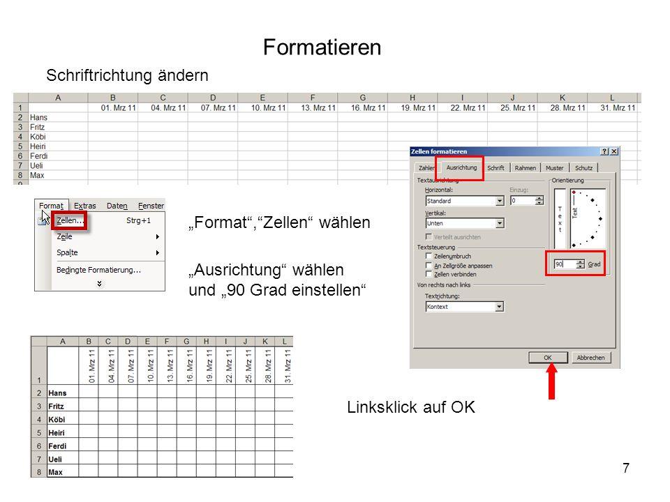 """Formatieren Schriftrichtung ändern """"Format , Zellen wählen"""