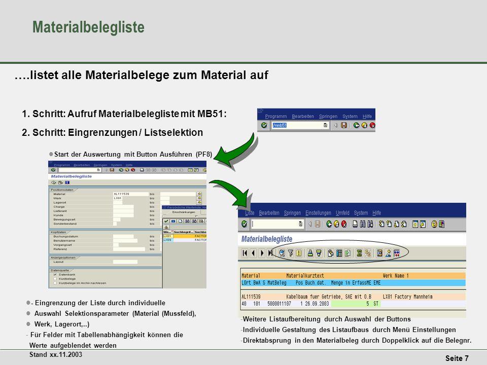 Materialbelegliste ….listet alle Materialbelege zum Material auf