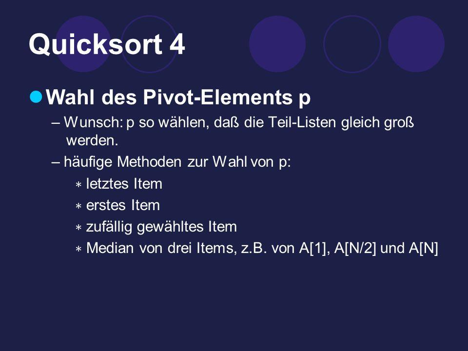 Quicksort 4 Wahl des Pivot-Elements p
