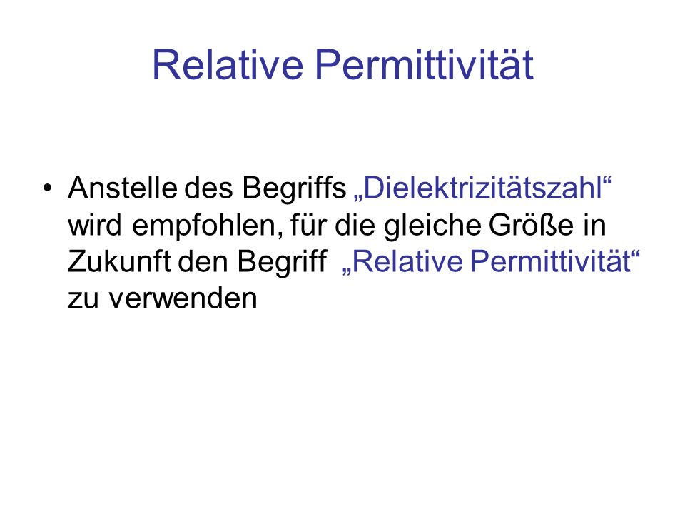 Relative Permittivität