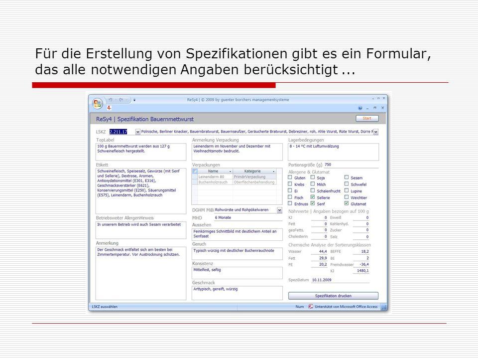Für die Erstellung von Spezifikationen gibt es ein Formular, das alle notwendigen Angaben berücksichtigt ...