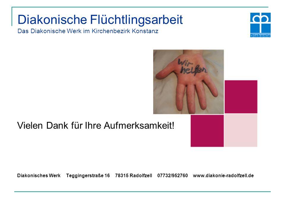 Diakonische Flüchtlingsarbeit Das Diakonische Werk im Kirchenbezirk Konstanz