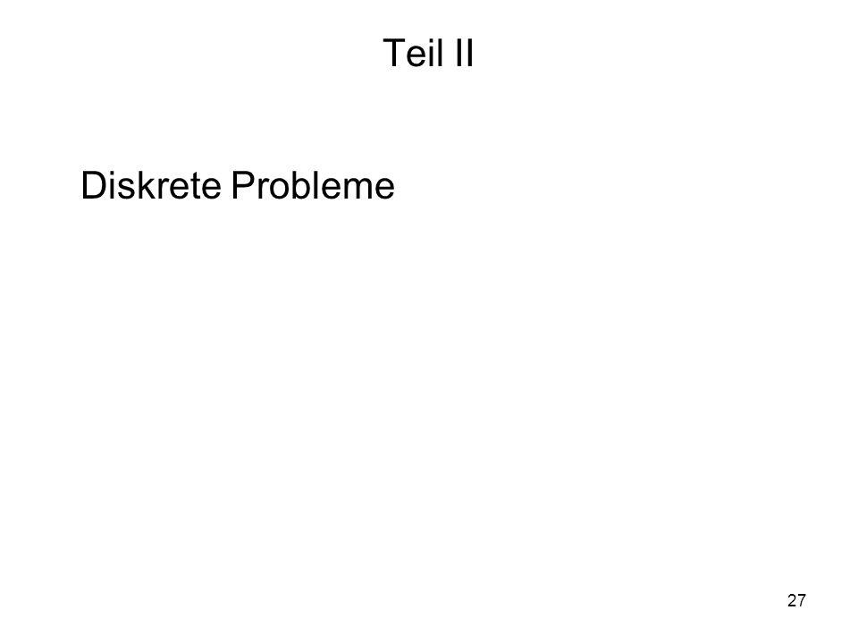Teil II Diskrete Probleme