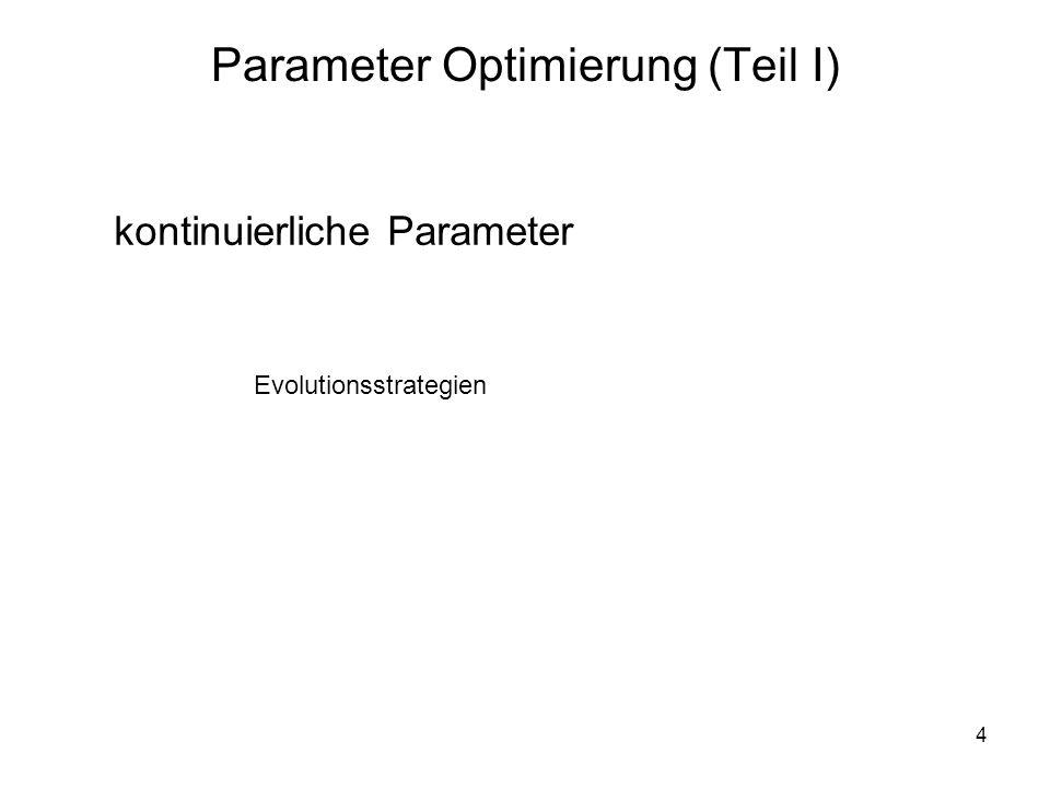 Parameter Optimierung (Teil I)
