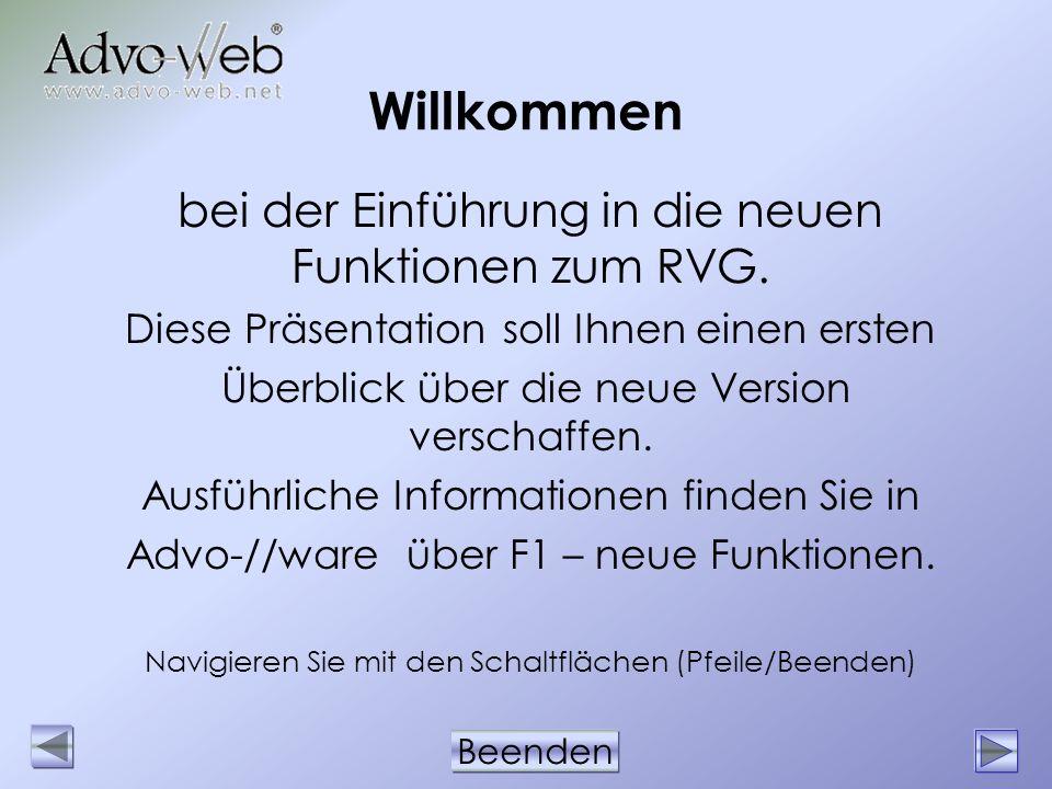 Willkommen bei der Einführung in die neuen Funktionen zum RVG.