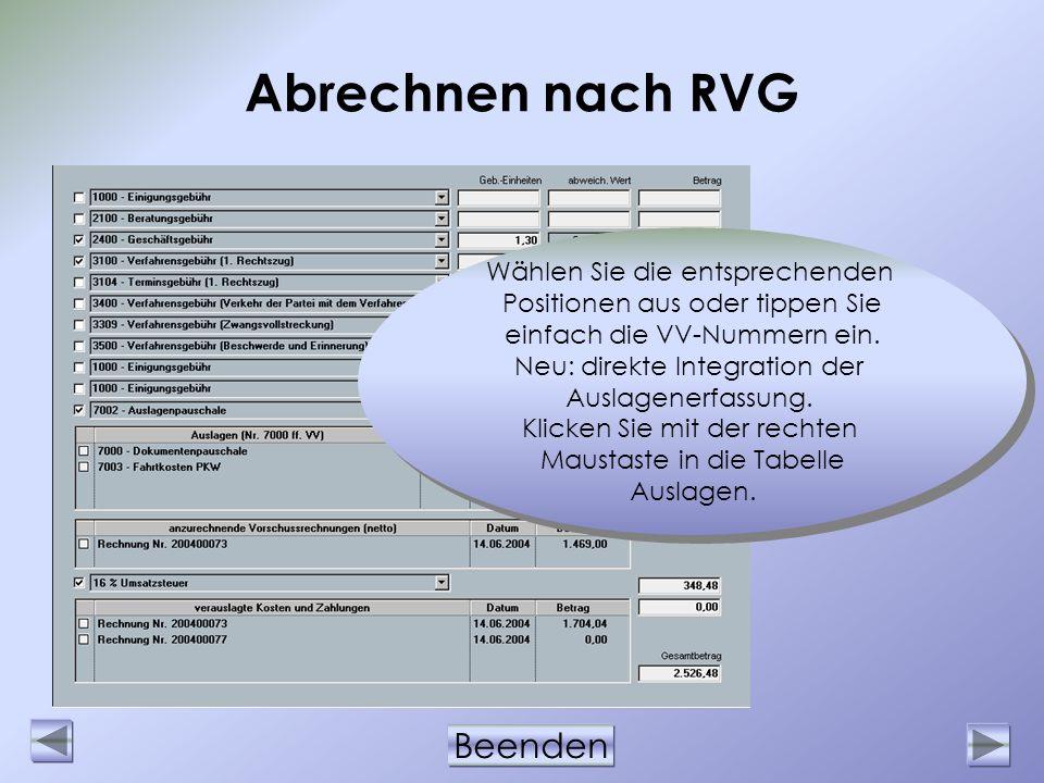 Abrechnen nach RVG Wählen Sie die entsprechenden