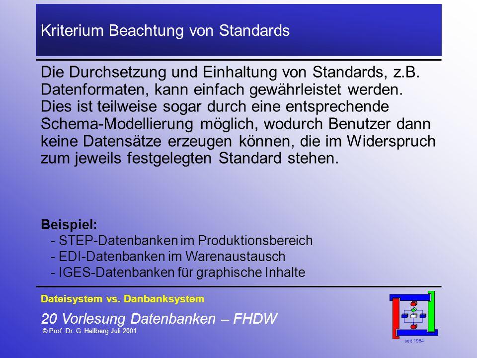 Kriterium Beachtung von Standards