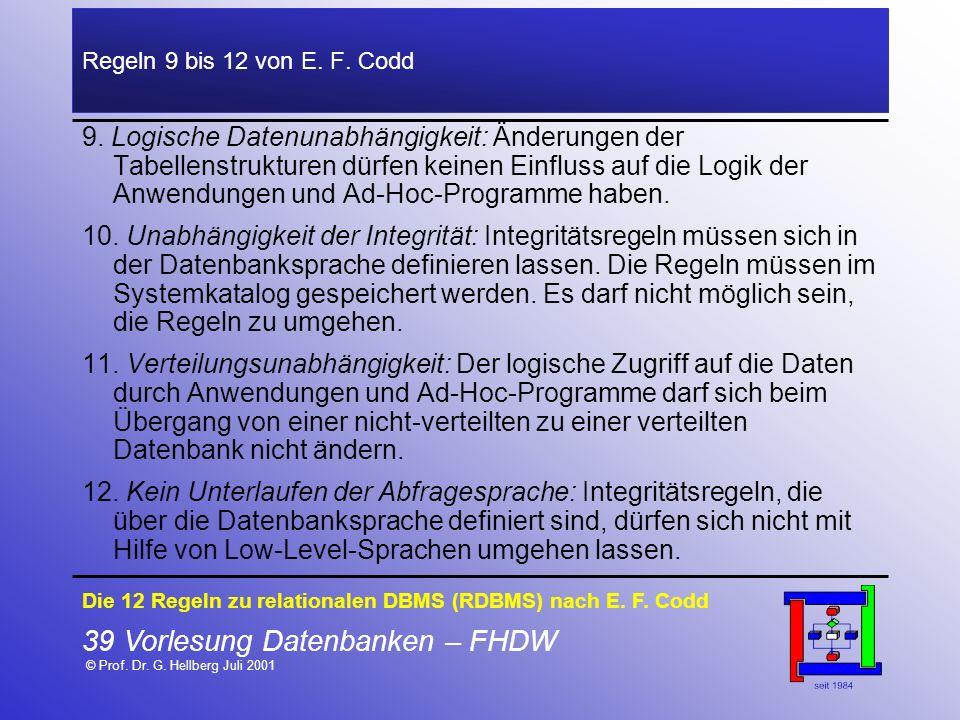 39 Vorlesung Datenbanken – FHDW © Prof. Dr. G. Hellberg Juli 2001
