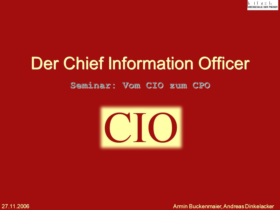 Der Chief Information Officer