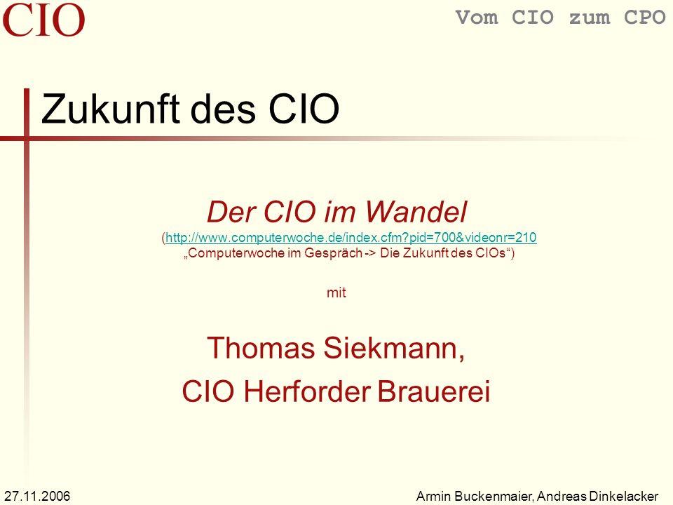 """Zukunft des CIO Der CIO im Wandel (http://www.computerwoche.de/index.cfm pid=700&videonr=210 """"Computerwoche im Gespräch -> Die Zukunft des CIOs )"""