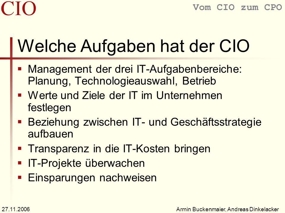 Welche Aufgaben hat der CIO