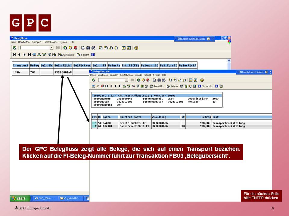 Der GPC Belegfluss zeigt alle Belege, die sich auf einen Transport beziehen. Klicken auf die FI-Beleg-Nummer führt zur Transaktion FB03 'Belegübersicht'.