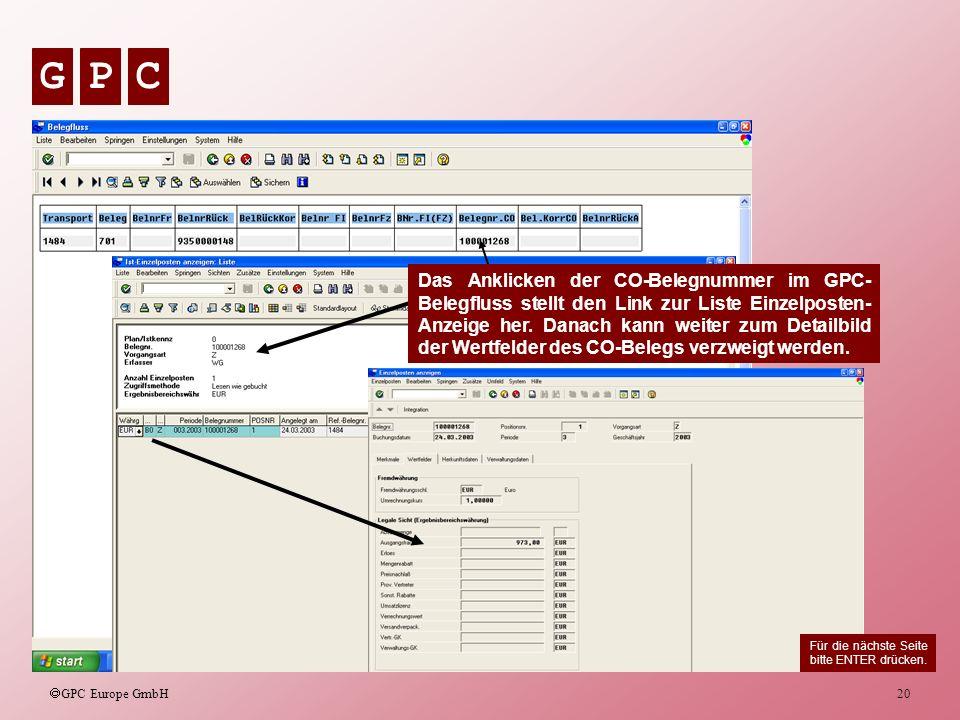 Das Anklicken der CO-Belegnummer im GPC-Belegfluss stellt den Link zur Liste Einzelposten-Anzeige her. Danach kann weiter zum Detailbild der Wertfelder des CO-Belegs verzweigt werden.