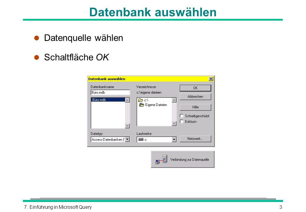 Datenbank auswählen Datenquelle wählen Schaltfläche OK