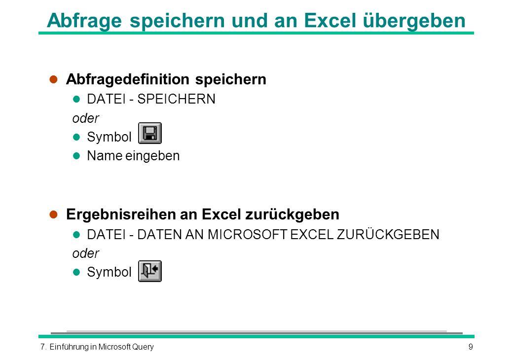 Abfrage speichern und an Excel übergeben