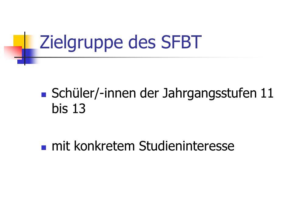Zielgruppe des SFBT Schüler/-innen der Jahrgangsstufen 11 bis 13