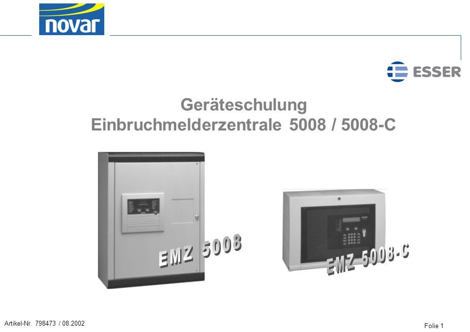 Geräteschulung Einbruchmelderzentrale 5008 / 5008-C